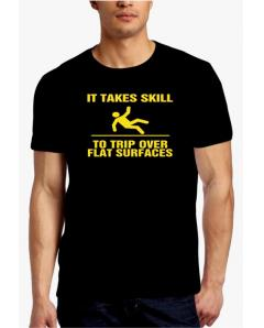 It takes skill T-Shirt
