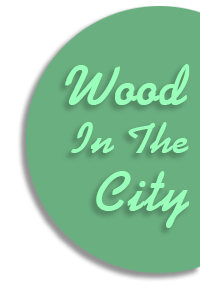 Wood In The City